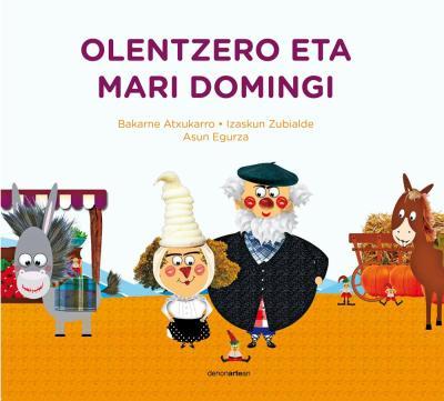 Resultado de imagen de Olentzero y Mari Domingi bakarne