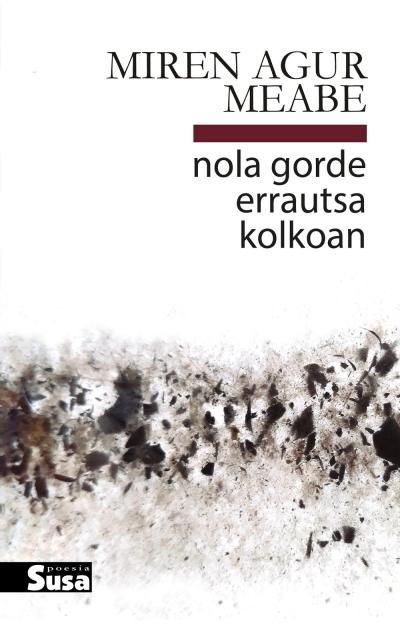 Nola gorde errautsa kolkoan, Premio Nacional de Poesía 2021