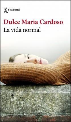 La Vida Normal Dulce Maria Cardoso Txalaparta Eus